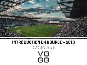 Accompagnment de Vogo dans son introduction en bourse en 2018